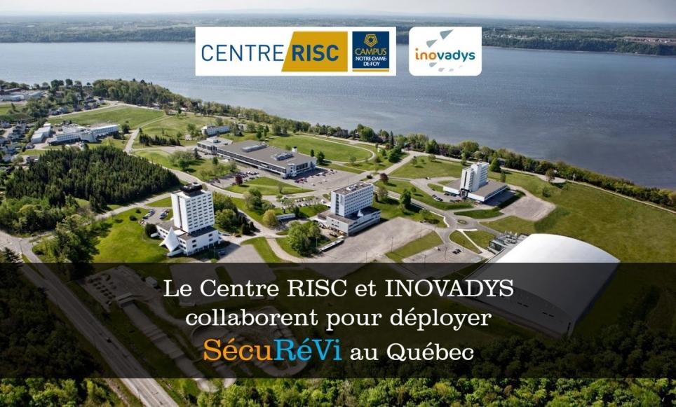 Le Centre RISC et INOVADYS collaborent pour déployer SécuRéVi au Québec